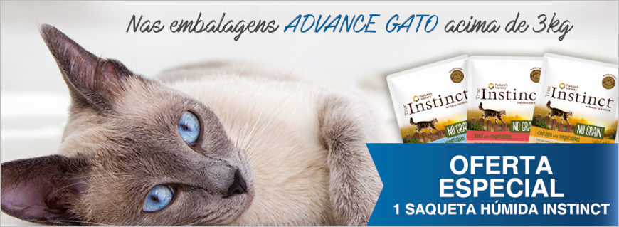 Na compra de 1 embalagem Advance gato acima 3kg oferta 1 saqueta Instinct