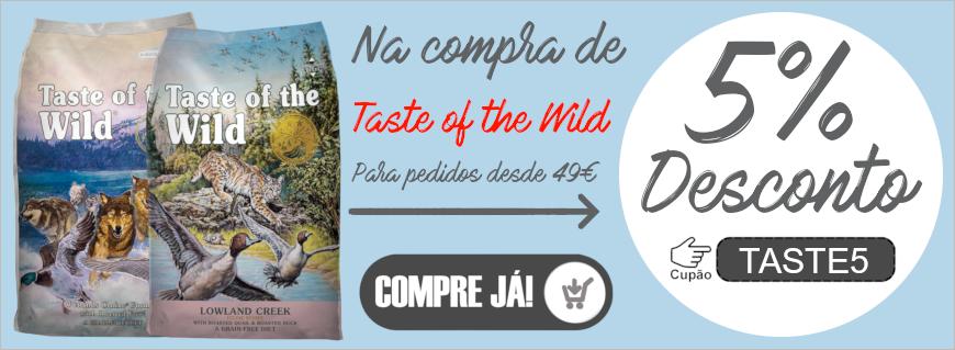 Na compra de Taste of the Wild acima de 49€, tem 5% de desconto!