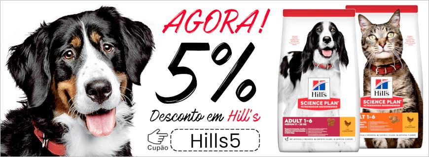 Promoção 5% de desconto em Hill's